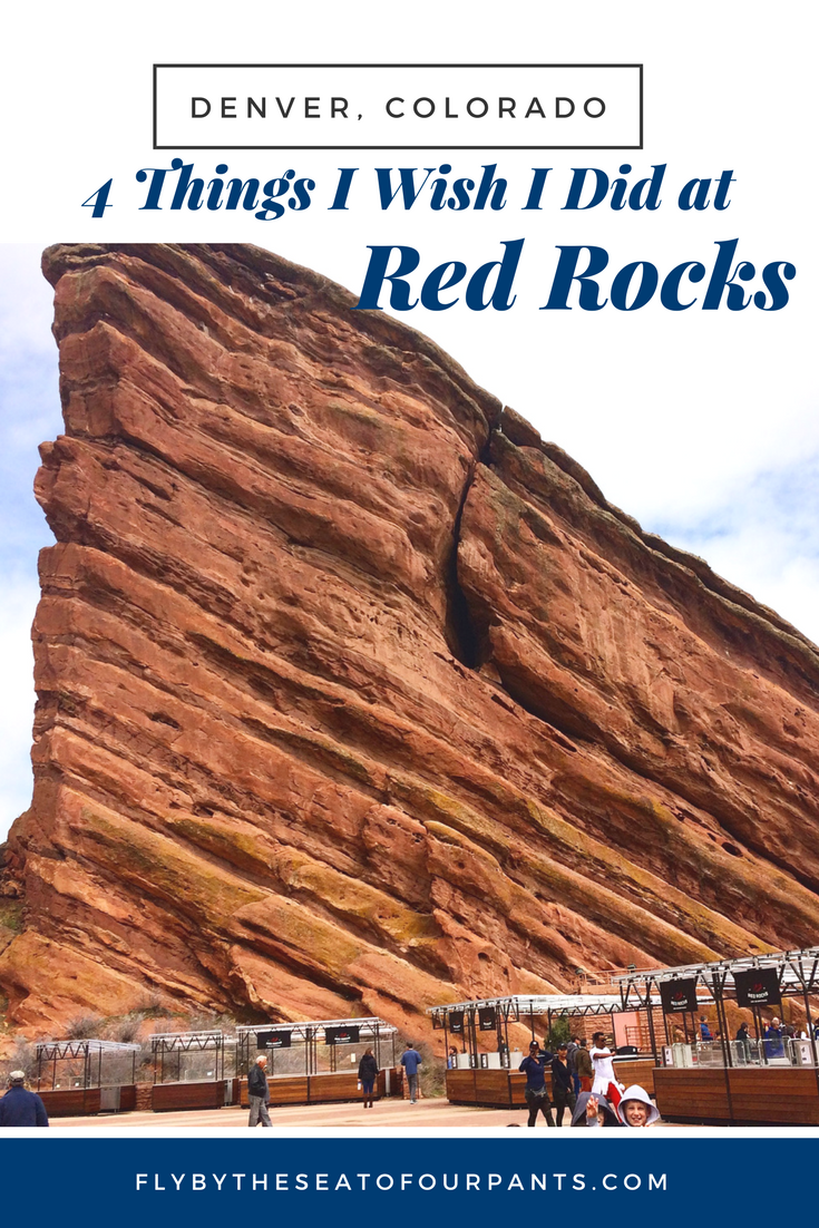 Four Things I Wish I Did At Red Rocks Amphitheater In Denver Colorado