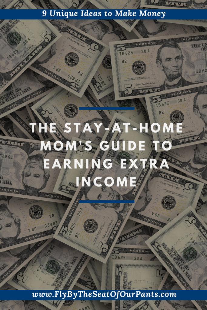 Pin for the stay at home moms guide to earning extra income
