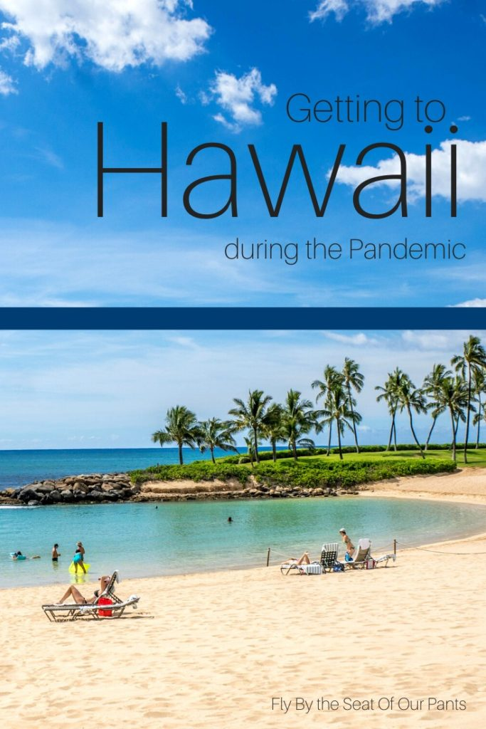 Travelling to Hawaii during the COVID pandemic can be complicated. Be prepared with  everything you need to know about testing, timing, flying and vacationing on the islands.